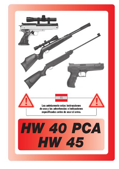 HW 40 PCA, HW 45 spanisch